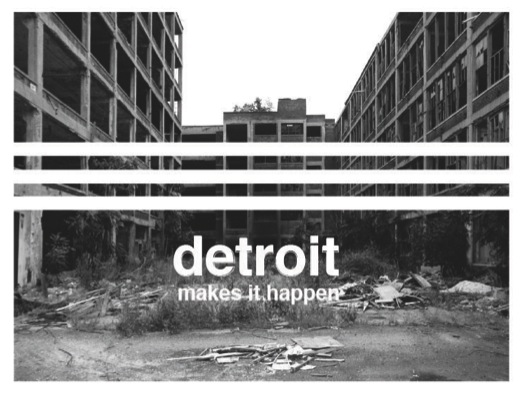 Detroit Makes it happen
